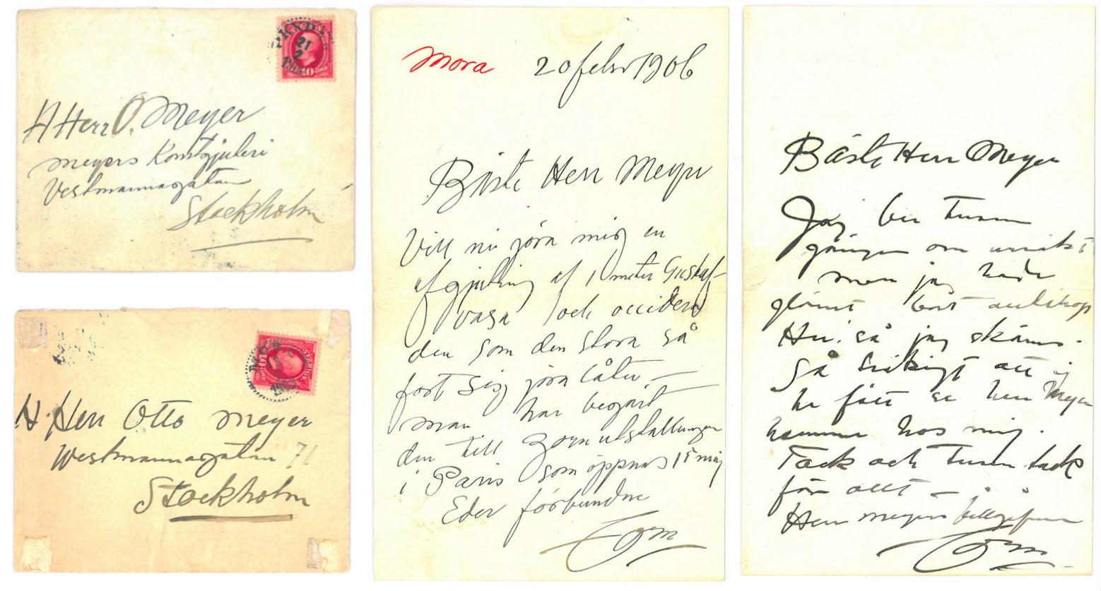 """Brev från Anders Zorn till Otto Meyer. I privat ägo hos Ylva Meyer. I brevet till vänster står det: """"Mora 20 febr 1906. Bäste Herr Meyer, Vill ni göra mig en afgjutning af 1 meter Gustaf Vasa och occidera den som den så fort sig göra låter. - Man har begärt den till Zorn utställningen i Paris som öppnas 15 maj. Eder förbundne, Zorn."""" I brevet till höger står det: """"Bäste Herr Meyer, Jag ber tusen gånger om ursäkt men jag hade glömt bort alltihop Hu! så jag skäms. Så tråkigt att ej ha fått se herr Meyer hemma hos mig. Tack och tusen tack för allt - Herr Meyers tillgifne, Zorn."""""""